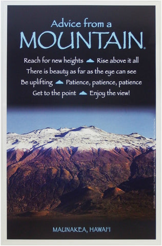 Advice from a Mountain - Maunakea - Frameable Art Poster 11x17