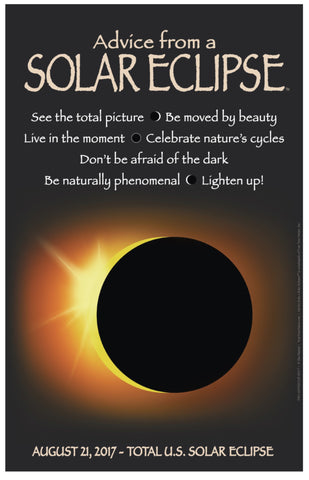 Advice from a Solar Eclipse Frameable Art Poster 11x17