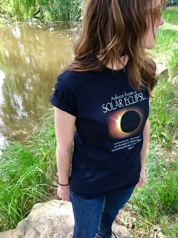 Advice from a Solar Eclipse T-Shirt