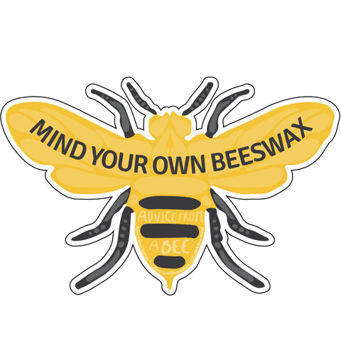 Advice from a Honey Bee - Die Cut Sticker - Large