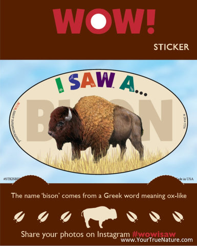 I SAW a Bison Sticker