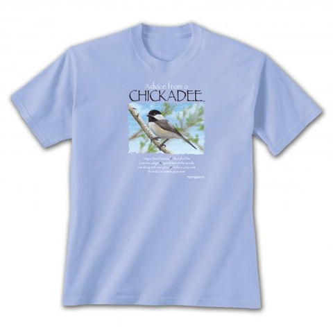 Advice from a Chickadee T-Shirt