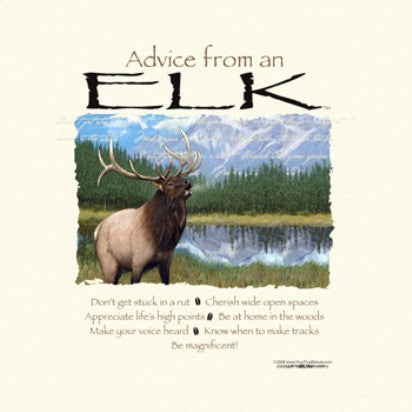 Advice from an Elk T-Shirt