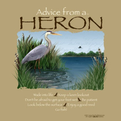 Advice from a Great Blue Heron T-Shirt