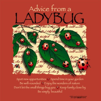 Advice from a Ladybug T-Shirt - Ladies Cut