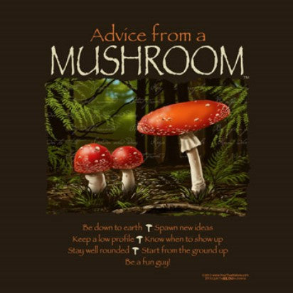 Advice from a Mushroom T-Shirt