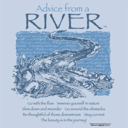 Advice from a River T-Shirt