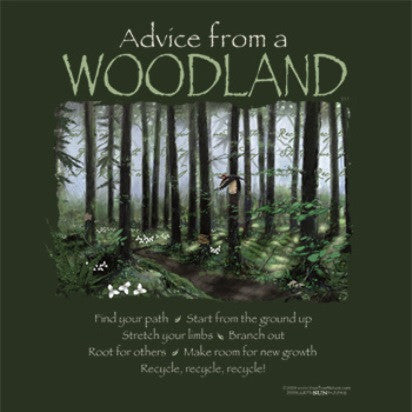 Advice from a Woodland T-Shirt
