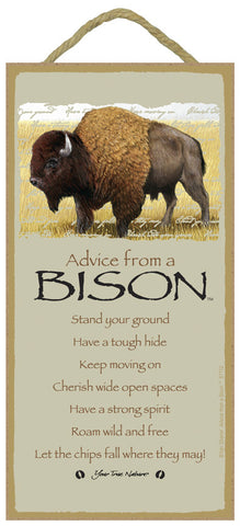 Advice from a Bison Hanging Wood Sign