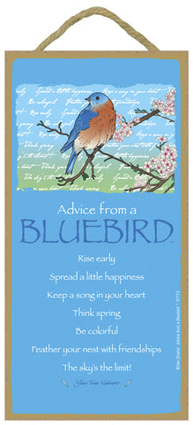 Advice from a Bluebird Hanging Wood Sign