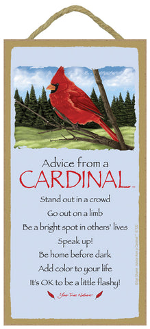Advice from a Cardinal Hanging Wood Sign
