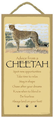 Advice from a Cheetah Hanging Wood Sign