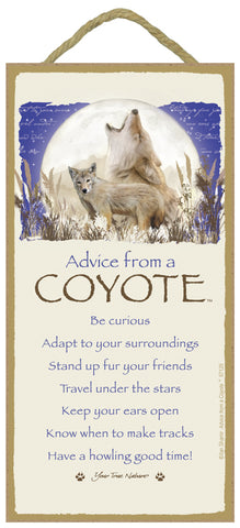 Advice from a Coyote Hanging Wood Sign