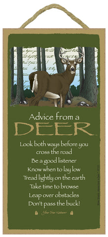Advice from a Deer Hanging Wood Sign
