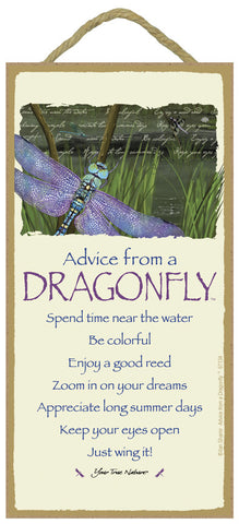 Advice from a Dragonfly Hanging Wood Sign
