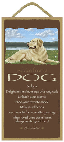Advice from a Dog Hanging Wood Sign