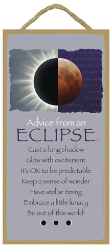 Advice from an Eclipse Hanging Wood Sign