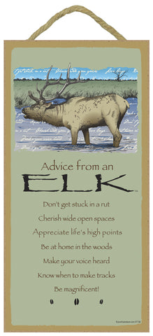 Advice from an Elk Hanging Wood Sign