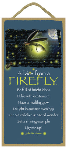 Advice from a Firefly Hanging Wood Sign