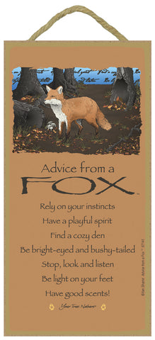 Advice from a Fox Hanging Wood Sign