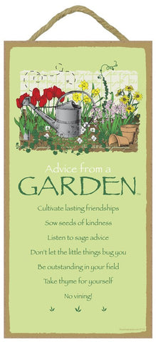 Advice from a Garden Hanging Wood Sign
