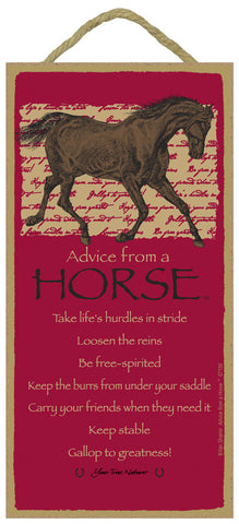 Advice from a Horse Hanging Wood Sign