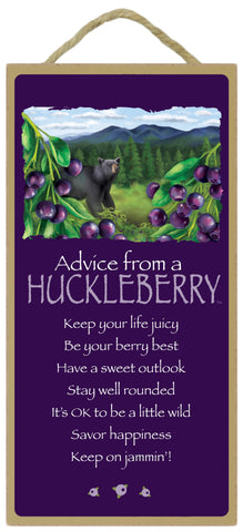 Advice from a Huckelberry Hanging Wood Sign