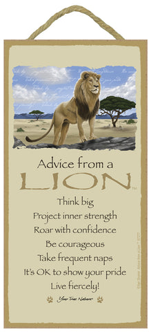 Advice from a Lion Hanging Wood Sign