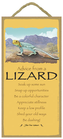 Advice from a Lizard Hanging Wood Sign