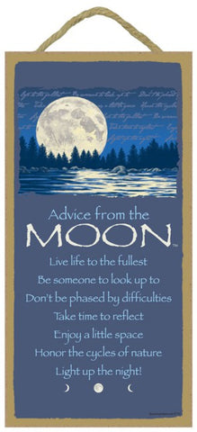 Advice from the Moon Hanging Wood Sign
