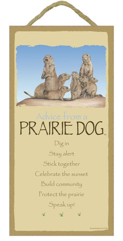 Advice from a Prairie Dog Hanging Wood Sign