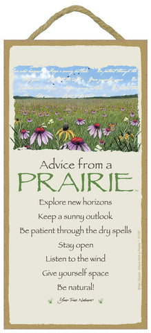 Advice from a Prairie Hanging Wood Sign