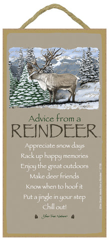 Advice from a Reindeer Hanging Wood Sign