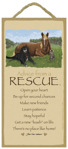 Advice from a Rescue Hanging Wood Sign