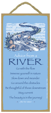 Advice from a River Hanging Wood Sign