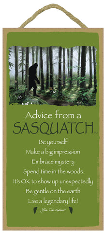 Advice from Sasquatch Hanging Wood Sign