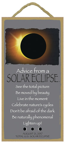 Advice from a Solar Eclipse Hanging Wood Sign