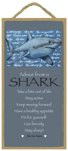Advice from a Shark Hanging Wood Sign