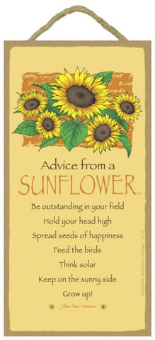 Advice from a Sunflower Hanging Wood Sign