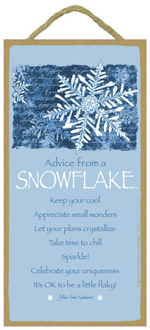 Advice from a Snowflake Hanging Wood Sign