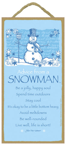 Advice from a Snowman Hanging Wood Sign