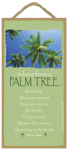 Advice from a Palm Tree Hanging Wood Sign