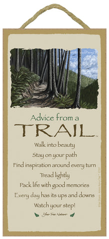 Advice from a Trail Hanging Wood Sign