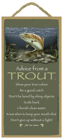 Advice from a Trout Hanging Wood Sign