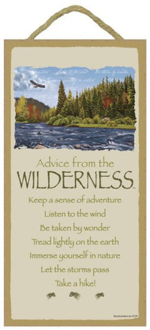 Advice from the Wilderness Hanging Wood Sign
