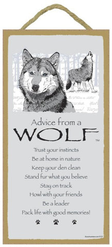Advice from a Wolf Hanging Wood Sign
