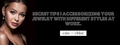 Secret Tips: Accessorizing your jewelry with different styles at work.