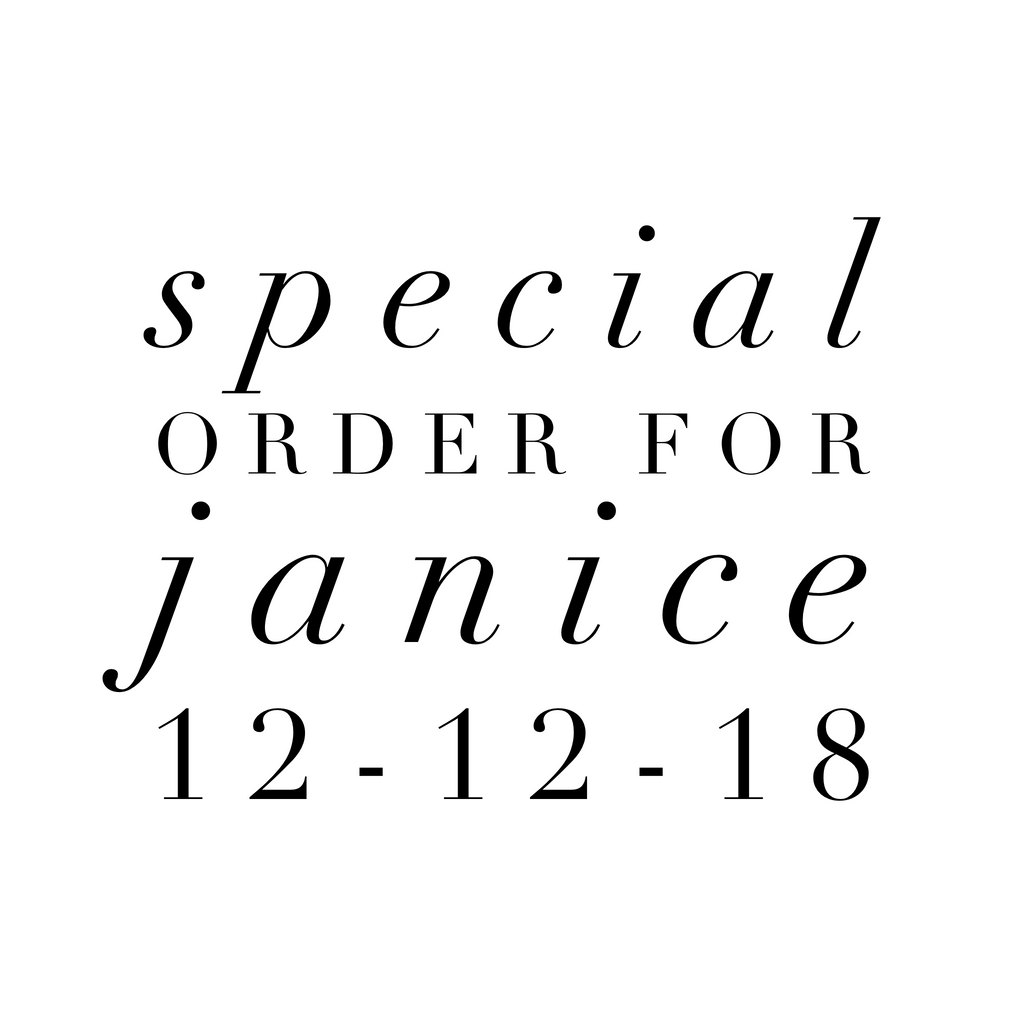 Special Order for Janice 12-12-18