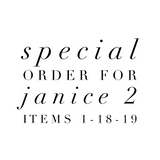 Special Order for Janice 2 Items 1-18-19