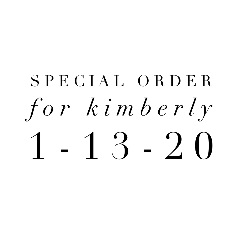 Special Order for Kimberly 1-13-20